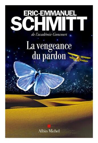 Couverture du livre « La vengeance du pardon » de Éric-Emmanuel Schmitt aux éditions Albin Michel