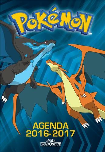Couverture du livre « Agenda Pokémon (édition 2016/2017) » de Collectif aux éditions Les Livres Du Dragon D'or