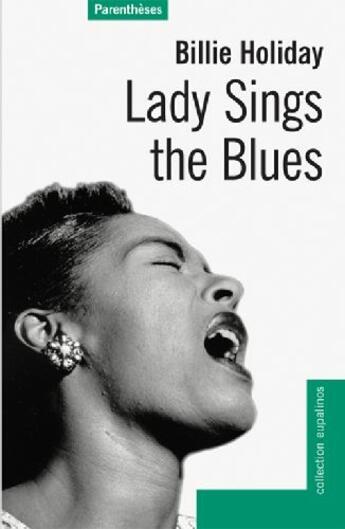 Couverture du livre « Lady sings the blues » de Billie Holiday aux éditions Parentheses
