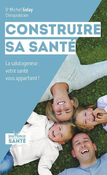 Couverture du livre « Acquérir une santé de centenaire ; le concept de santé durable » de Michel Golay aux éditions Jouvence