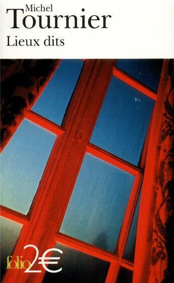 Couverture du livre « Lieux dits » de Michel Tournier aux éditions Gallimard
