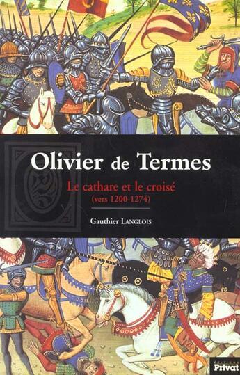 Couverture du livre « Olivier de termes » de Langlois G aux éditions Privat