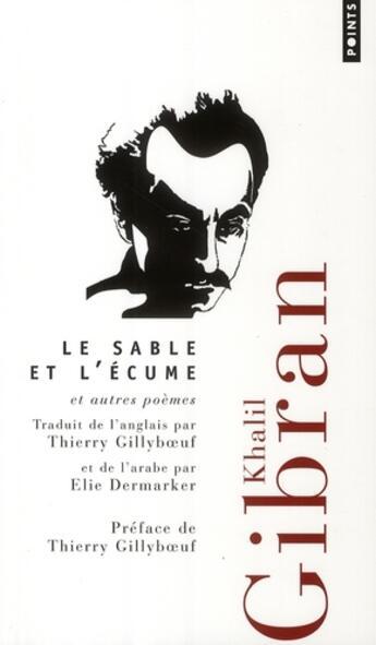 Couverture du livre « Le sable et l'écume ; et autres poèmes » de Khalil Gibran aux éditions Points