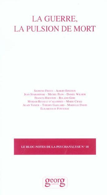 Couverture du livre « La guerre la pulsion de mort » de Mario Cifali aux éditions Georg