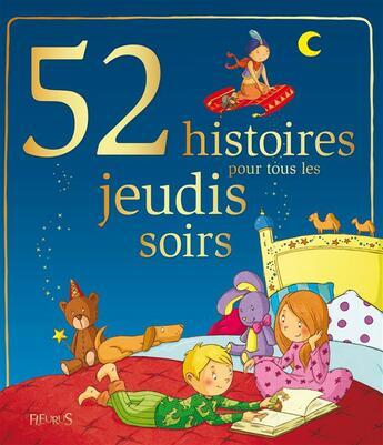 Couverture du livre « 52 histoires pour tous les jeudis soirs » de Collectif aux éditions Fleurus