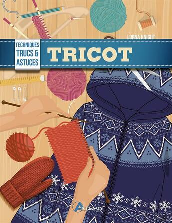 Couverture du livre « Tricot » de Lorna Knight aux éditions Artemis