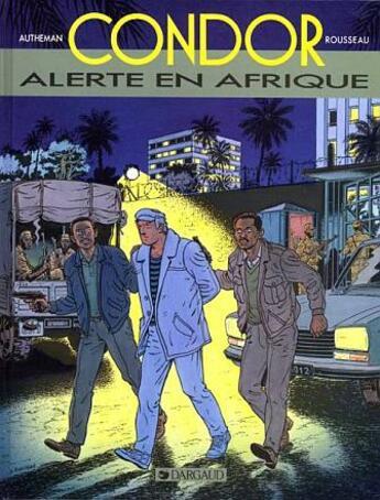 Couverture du livre « ALERTE EN AFRIQUE » de Rousseau et Autheman aux éditions Dargaud