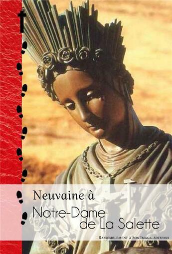 Couverture du livre « Neuvaine à Notre-dame de la Salette » de Jean-Marie David aux éditions R.a. Image