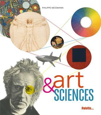 Couverture du livre « Art et sciences » de Philippe Nessmann aux éditions Palette