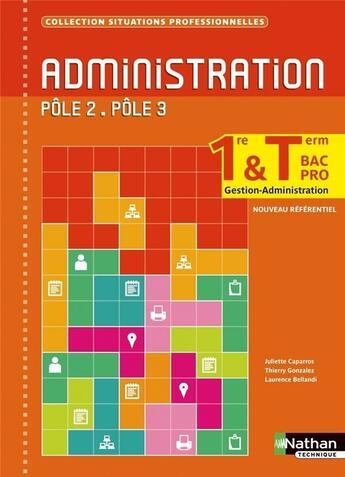 Couverture du livre « Administration ; 1re et terminale ; pôles 2 et 3 ; livre de l'élève » de Collectif aux éditions Nathan