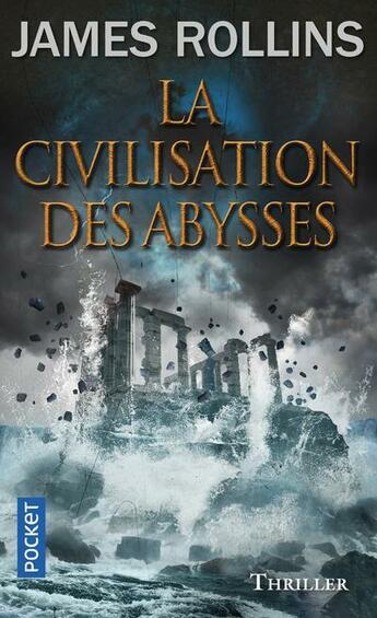 Couverture du livre « La civilisation des abysses » de James Rollins aux éditions Pocket