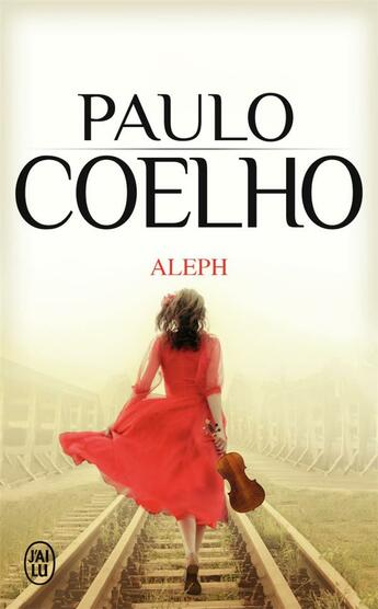 Couverture du livre « Aleph » de Paulo Coelho aux éditions J'ai Lu