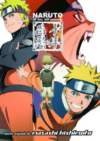 Couverture du livre « Naruto Shippuden T.1 ; 10ans, 100 shinobis » de Masashi Kishimoto aux éditions Cameleon