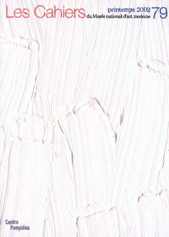 Couverture du livre « Cahiers du musee national d'art moderne n 79 » de Jean-Pierre Criqui aux éditions Centre Pompidou