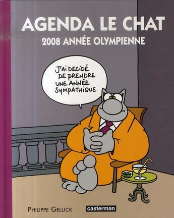 Couverture du livre « Agenda le chat 2008 ; année olympienne » de Philippe Geluck aux éditions Casterman