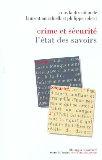 Couverture du livre « Etat Des Savoirs ; Crime Et Securité » de Laurent Mucchielli aux éditions La Decouverte