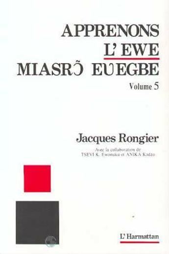 Couverture du livre « Apprenons l'ewe 5 » de Jacques Rongier aux éditions Harmattan