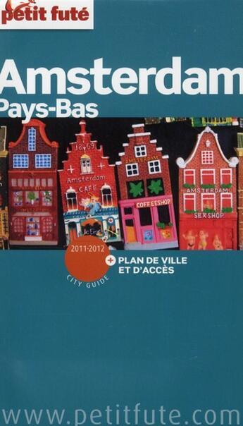 Couverture du livre « Amsterdam (édition 2011) » de Collectif Petit Fute aux éditions Le Petit Fute