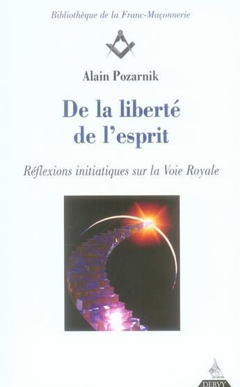 Couverture du livre « De la liberté de l'esprit » de Alain Pozarnik aux éditions Dervy