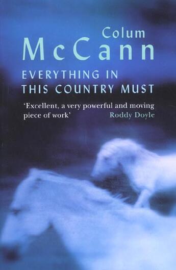Couverture du livre « Everything In This Country Must » de Colum Mccann aux éditions Orion