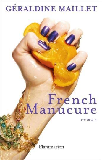 Couverture du livre « French manucure » de Geraldine Maillet aux éditions Flammarion