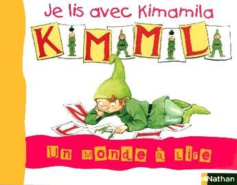 Couverture du livre « Album t.0 ; je lis avec Kimamila t.1 ; CP » de Collectif aux éditions Nathan