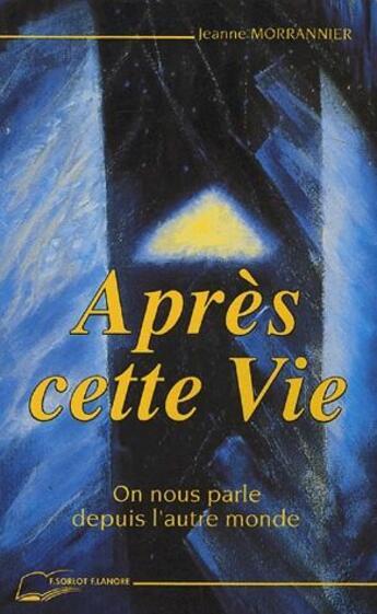 Couverture du livre « Après cette vie » de Jeanne Morrannier aux éditions Lanore