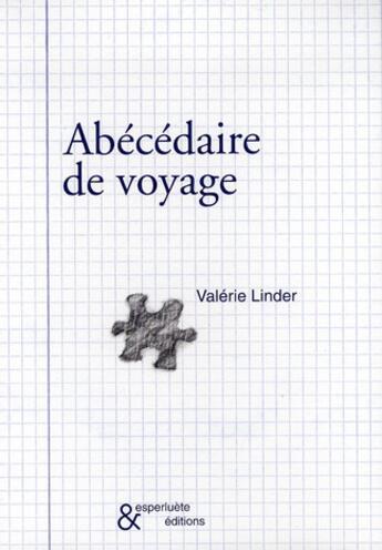 Couverture du livre « Abécédaire de voyage » de Valerie Linder aux éditions Esperluete