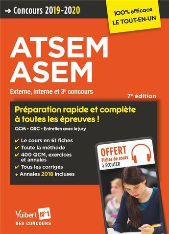 Couverture du livre « ATSEM, ASEM ; externe, interne et 3e concours ; tout-en-un (édition 2019/2020) » de Elodie Laplace aux éditions Vuibert