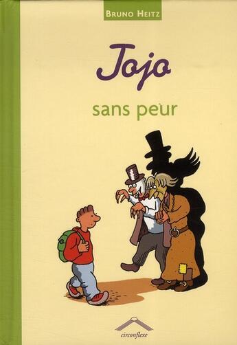 Couverture du livre « Jojo sans peur » de Bruno Heitz aux éditions Circonflexe