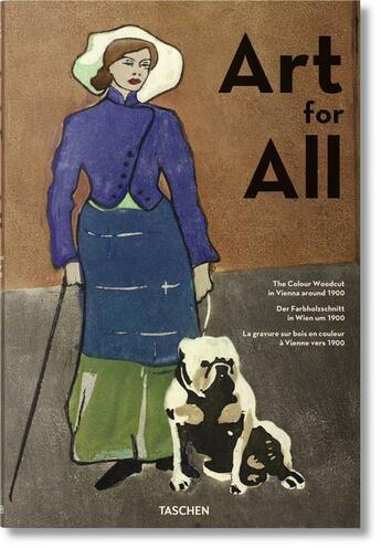 Couverture du livre « Art pour tous ; la gravure sur bois en couleur à Vienne vers 1900 » de Klaus Albrecht Schroder et Max Hollein et Tobias G. Natter aux éditions Taschen