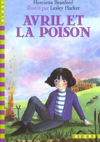 Couverture du livre « Avril Et La Poison » de Henrietta Branford aux éditions Gallimard-jeunesse
