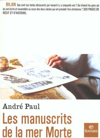 Couverture du livre « Les manuscrits de la mer Morte » de Andre Paul aux éditions Bayard