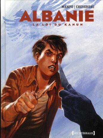 Couverture du livre « Albanie ; la loi du Kanun » de Jack Manini et Michel Chevereau aux éditions Glenat