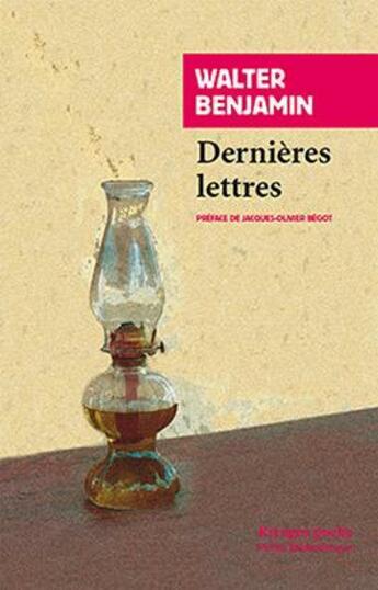 Couverture du livre « Dernières lettres » de Walter Benjamin aux éditions Rivages