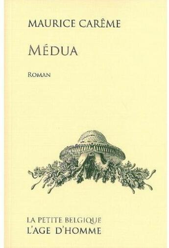 Couverture du livre « Médua » de Maurice Careme aux éditions L'age D'homme