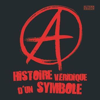 Couverture du livre « A ; histoire véridique d'un symbole » de Collectif aux éditions Gallimard