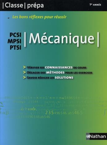 Couverture du livre « CLASSE PREPA ; les bons réflexes pour réussir ; mécanique ; pcsi, mpsi, ptsi » de Collectif aux éditions Nathan