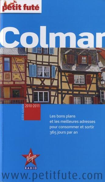 Couverture du livre « Colmar (édition 2010-2011) » de Collectif Petit Fute aux éditions Le Petit Fute