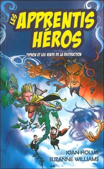 Couverture du livre « Les apprentis héros t.5 ; Typhon et les vents de la destruction » de Suzanne Williams et Joan Holub aux éditions Ada