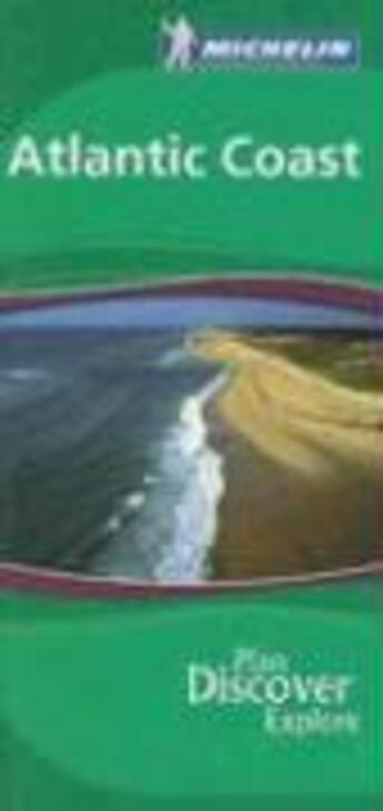 Couverture du livre « Le Guide Vert ; Atlantic Coast » de Collectif Michelin aux éditions Michelin