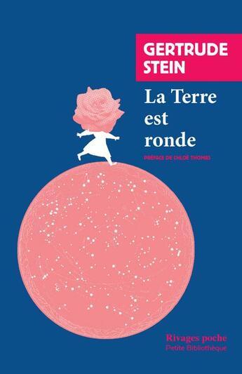 Couverture du livre « La terre est ronde » de Gertrude Stein aux éditions Rivages