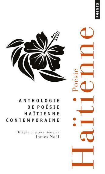 Couverture du livre « Anthologie de poésie haïtienne » de James Noel aux éditions Points