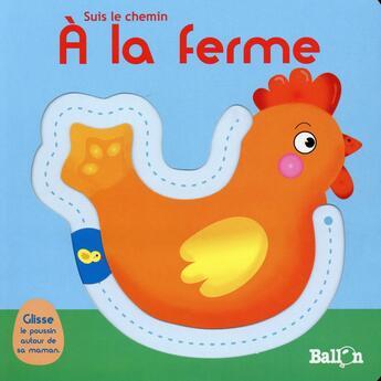 Couverture du livre « À la ferme » de Collectif aux éditions Le Ballon