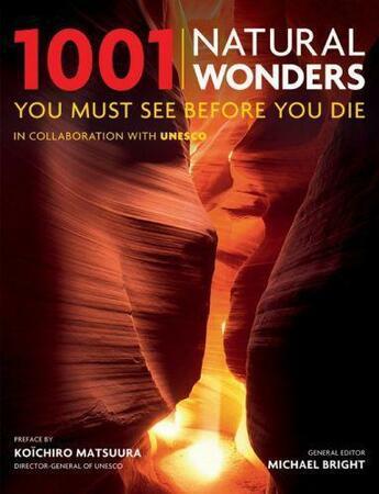 Couverture du livre « 1001 Natural Wonders » de Michael Bright aux éditions Octopus Digital