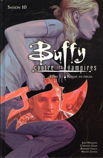 Couverture du livre « Buffy contre les vampires - saison 10 T.5 ; repose en pièces » de Christos N. Gage et Rebekah Isaacs et Megan Levens et Joss Whedon aux éditions Panini