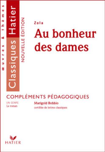 Couverture du livre « Au bonheur des dames » de Helene Potelet et Zola et Marigold Bobbio aux éditions Hatier