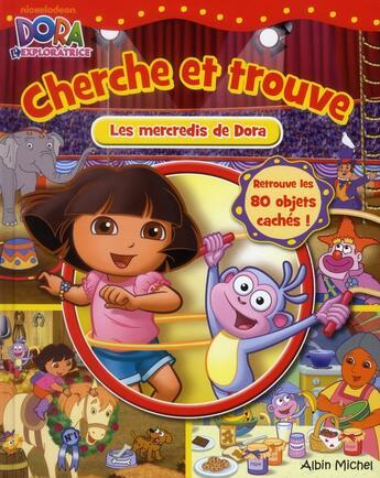 Couverture du livre « Cherche et trouve ; les petits mercredis de Dora » de Collectif aux éditions Albin Michel Jeunesse