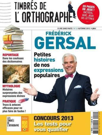 Couverture du livre « Timbres de l'orthographe n 2 - magazine » de Frederick Gersal aux éditions L'opportun