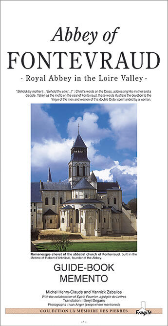 Couverture du livre « Abbey Of Fontevraud ; Royal Abbey In The Loire Valley » de Yannick Zaballos et Sylvie Fournier et Michel Henry-Claude aux éditions Fragile